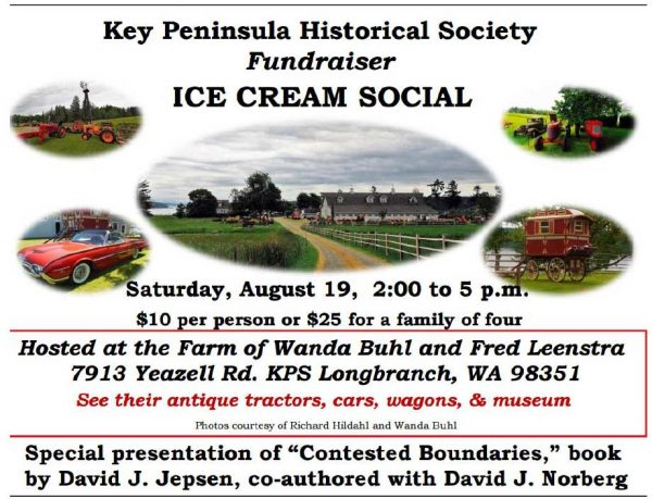 Key Peninsula Historical Society Ice Cream Social August 19th, 2017
